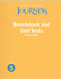 Journeys Benchmark and Unit Test Teacher's Book Grade 5