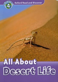 Oxford Read and Discover 4 All About Desert Life