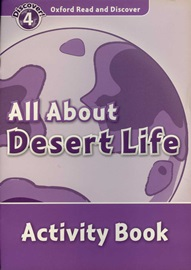 Oxford Read and Discover 4 All About Desert Life Actibity book
