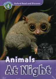 Oxford Read and Discover 4 Animals At Night with CD