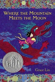 Newbery 수상작 Where the Mountain Meets the Moon (New) (리딩레벨 5.0↑)