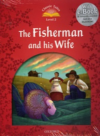Classic Tales Level 2 The Fisherman and His Wife E-book with Multi-Rom [2nd Edition]