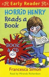 Horrid Henry Early Reader - Horrid Henry Reads a Book (Book+Audio CD)