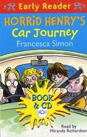 Horrid Henry Early Reader - Horrid Henry's Car Journey (Book+Audio CD)