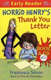 Horrid Henry Early Reader - Horrid Henry's Thank You Letter (Book+Audio CD)