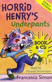 Horrid Henry Early Reader - Horrid Henry's Underpants (Book+Audio CD)