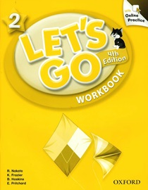 Let's Go 2 Workbook with Online Practice [4th Edition]