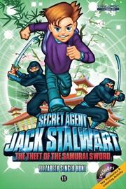 Secret Agent Jack Stalwart #11 The Theft of the Samurai Sword Japan (Book+Audio CD)