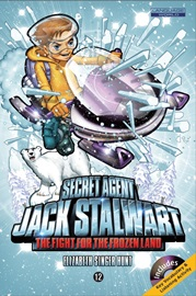 Secret Agent Jack Stalwart #12 The Fight for the Frozen Land The Arctic (Book+Audio CD)