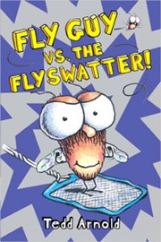 Fly Guy #10 Fly Guy VS. The Flyswatter!