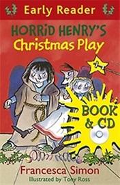 Horrid Henry Early Reader - Horrid Henry's Christmas Play (Book+Audio CD)