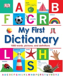DK-My First Dictionary  1000 Words, Pictures, And Definitions (미국판)