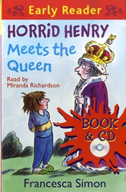 Horrid Henry Early Reader - Horrid Henry Meets the Queen (Book+Audio CD)
