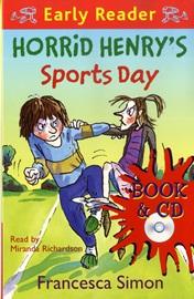 Horrid Henry Early Reader - Horrid Henry's Sports Day (Book+Audio CD)