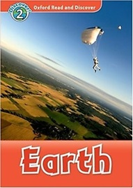 Oxford Read and Discover 2 Earth