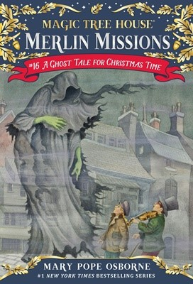 Merlin Mission #16:A Ghost Tale for Christmas Time(PB))
