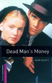 [NEW] Oxford Bookworms Library Starters Dead Man's Money