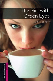 Oxford Bookworms Library Starters The Girl with Green Eyes