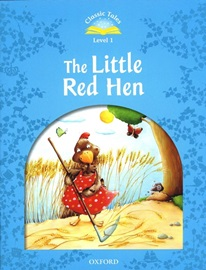 Classic Tales Level 1 The Little Red Hen Student's Book [2nd Edition]