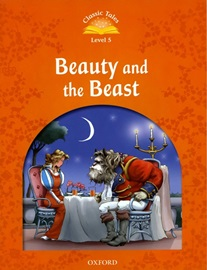 Classic Tales Level 5 Beauty and the Beast Student's Book [2nd Edition]