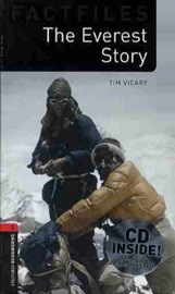 Oxford Bookworms Factfiles 3 The Everest Story CD Pack