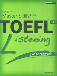 How to Master Skills for the TOEFL IBT Listening Intermediate Student's Book with Answer Book + Audio CD (5)