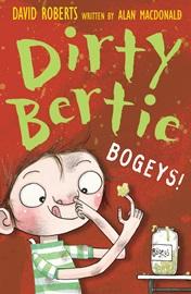 Dirty Bertie Bogeys!