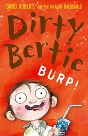 Dirty Bertie Burp
