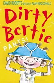 Dirty Bertie Pants