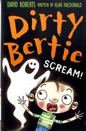 Dirty Bertie Scream!