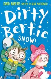 Dirty Bertie Snow!
