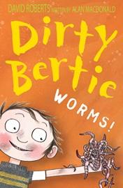Dirty Bertie Worms!