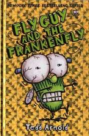 Fly Guy #13 Fly Guy and the Frankenfly