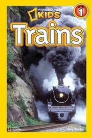 National Geographic Kids Level 1 Trains