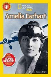 National Geographic Kids Level 1 Amelia Earhart