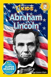 National Geographic Kids Level 2 Abraham Lincoln