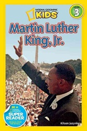 National Geographic Kids Level 3 Martin Luther King, Jr.