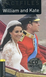Oxford Bookworms Factfiles 1 William and Kate CD Pack