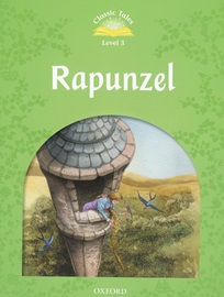 Classic Tales Level 3 Rapunzel Student's Book [2nd Edition]
