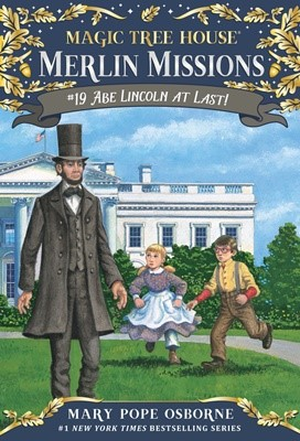 Merlin Mission #19:Abe Lincoln at Last! (PB)