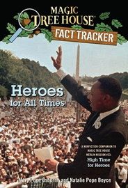 Magic Tree House Fact Tracker #28 Heroes for All Times