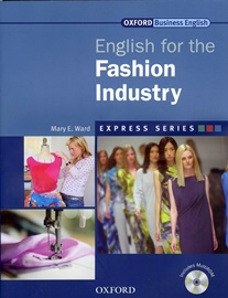 Express English for the Fashion Industry Student's Book with Multi-Rom