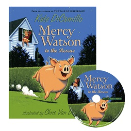 Mercy Watson #1 to the Rescue (Book+CD)