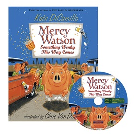 Mercy Watson #6 Something Wonky this Way Comes (Book+CD)