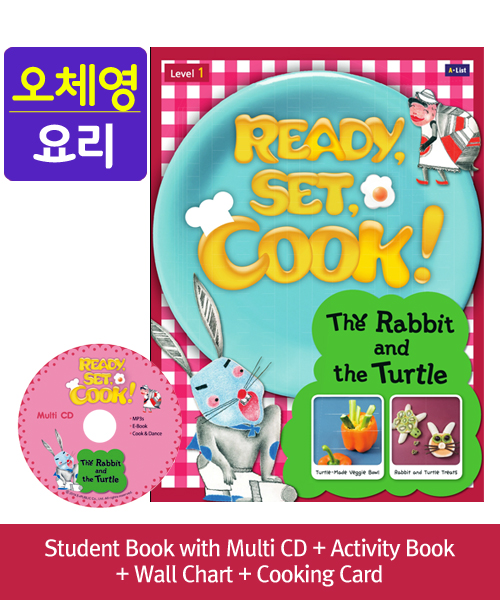 [오체영] Ready, Set, Cook! 1 The Rabbit and the Turtle Pack (Studentbook + Multi CD + Activitybook + Wall Chart + Cooking Card)