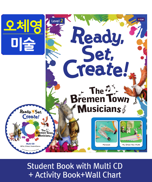 [오체영] Ready, Set, Create! 2 The Bremen Town Musicians Pack (Studentbook + Multi CD + Activitybook + Wall Chart )