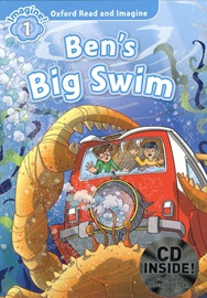 Oxford Read and Imagine 1: Ben's Big Swim with CD