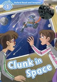 [행사]Oxford Read and Imagine 1: Clunk in Space with CD