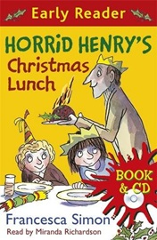 Horrid Henry Early Reader - Horrid Henry's Christmas Lunch (Book+Audio CD)