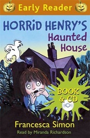 Horrid Henry Early Reader - Horrid Henry's Haunted House (Book+Audio CD)